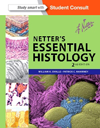 Netter's Essential Histology, 2nd ed.(Student Consult Online Access)