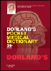 Dorland's Pocket Medical Dictionary, 29th ed.