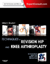 Techniques in Revision Hip & Knee Arthroplasty