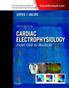 Cardiac Electrophysiology, 6th ed.- From Cell to Bedside