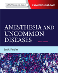 Anesthesia & Uncommon Diseases, 6th ed.(Vital SourceE-Book)