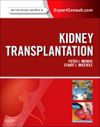 Kidney Transplantation, 7th ed.- Principles & Practice