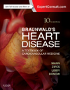 Braunwald's Heart Disease, 10th ed.,Single Volume- Textbook of Cardiovascular Medicine