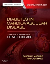 Diabetes in Cardiovascular Disease- A Companion to Braunwald's Heart