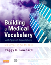 Building a Medical Vocabulary, 9th ed.- With Spanish Translations