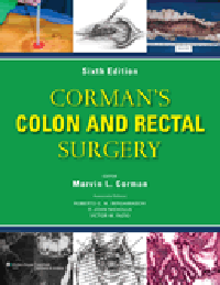 Corman's Colon & Rectal Surgery, 6th ed.(Vital SourceE-Book)