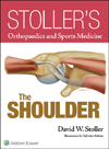 Stoller's Orthopaedics & Sports Medicine: Shoulder
