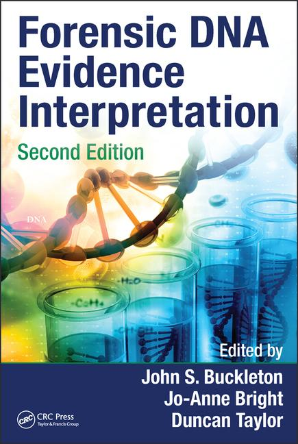 Forensic DNA Evidence Interretation, 2nd ed.