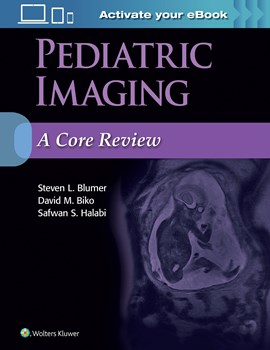 Pediatric Imaging- A Core Review