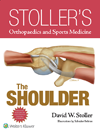 Stoller's Orthopaedics & Sports Medicine: Shoulder& E-Book
