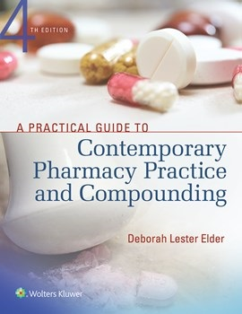 Practical Guide to Contemporary Pharmacy Practice &Compounding, 4th ed.