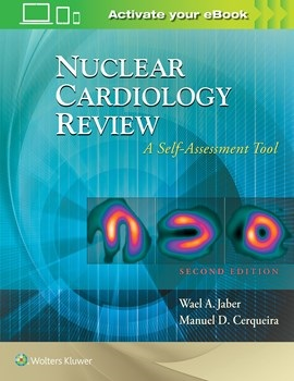 Nuclear Cardiology Review, 2nd ed.- A Self-Assessment Tool