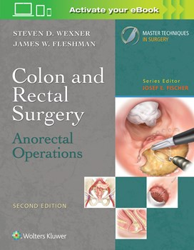 Colon & Rectal Surgery, 2nd ed.- Anorectal Operations