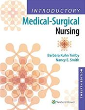 Introductory Medical-Surgical Nursing, 12th ed.