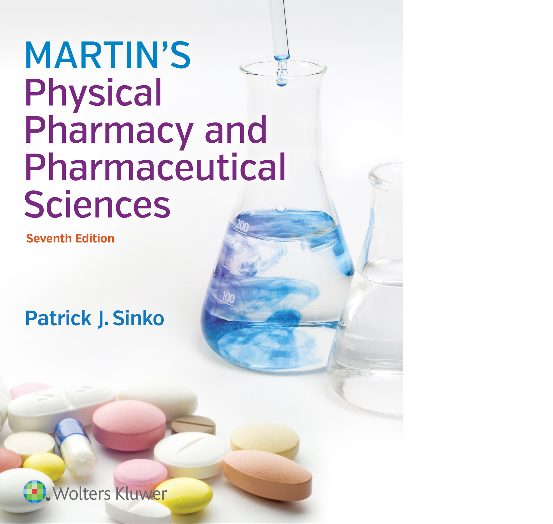 Martin's Physical Pharmacy & Pharmaceutical Sciences,7th ed.(Int'l ed.)