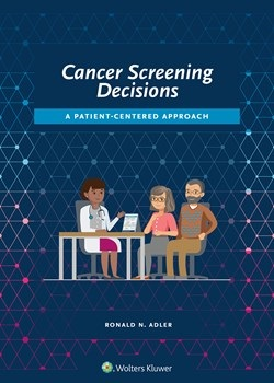 Cancer Screening Decisions- A Patient-Centered Approach