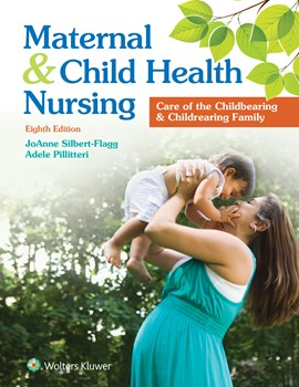 Maternal & Child Health Nursing, 8th ed.(Int'l ed.)- Care of the Childbearing & Childrearing Family