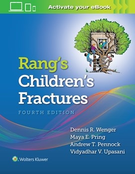 Rang's Children's Fractures, 4th ed.