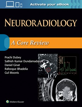 Neuroradiology- A Core Review