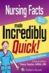 Nursing Facts Made Incredibly Quick!, 3rd ed.Spiralbound