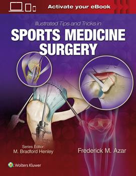 Illustrated Tips & Tricks in Sports Medicine Surgery