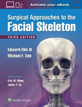 Surgical Approaches to the Facial Skeleton, 3rd ed.