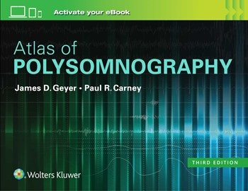 Atlas of Polysomnography, 3rd ed.
