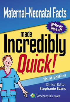 Maternal-Neonatal Facts Made Incredibly Quick!, 3rd ed.