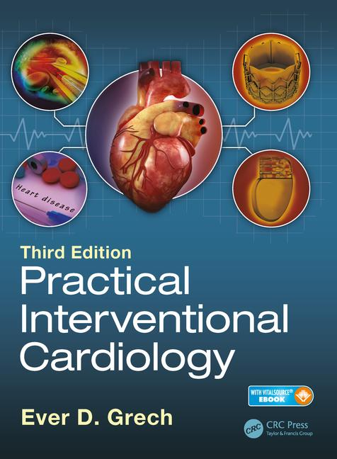 Practical Interventional Cardiology, 3rd ed.