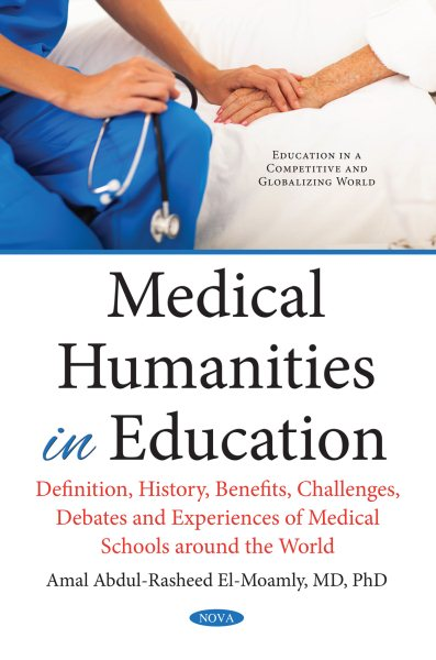 Medical Humanities in Education- Definition, History, Benefits, Challenges, Debates,