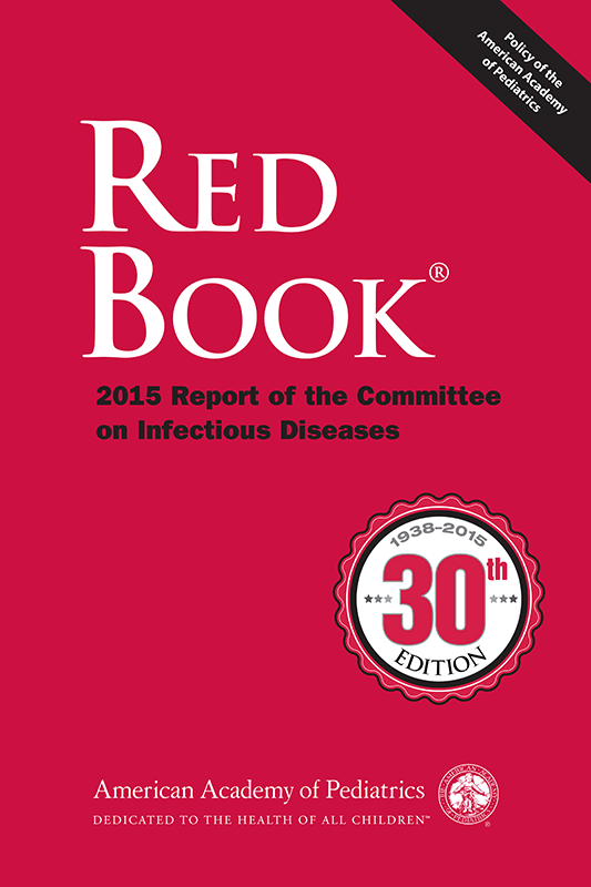 Red Book 2015, paper ed. (30th ed.)- Report of the Committee on Infectious Diseases