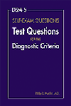 DSM-5 Self-Exam Questions- Test Questions for the Diagnostic Criteria