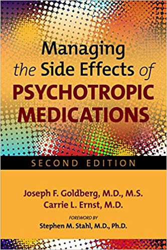 Managing Side Effects of Psychotropic Medications,2nd ed.