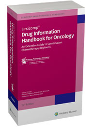 Drug Information Handbook for Oncology, 15th ed.- Extensive Guide to Combination Chemotherapy Regimens