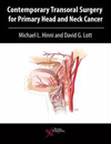 Contemporary Transoral Surgery for Primary Head & NeckCancer