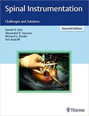 Spinal Instrumentation, 2nd ed.- Challenges & Solutions
