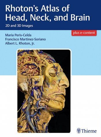Rhoton's Atlas of Head, Neck & Brain- 2d & 3d Images