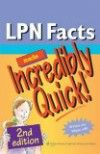 LPN Facts Made Incredibly Quick!, 2nd ed.,Spiralbound