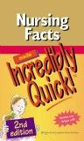 Nursing Facts Made Incredibly Quick!, 2nd ed.Spiralbound
