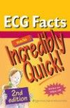 ECG Facts Made Incredibly Quick!, 2nd ed.