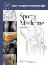 Sports Medicine(Master Techniques in Orthopaedic Surgery Series)