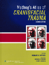 Mathog's Atlas of Craniofacial Trauma, 2nd ed.