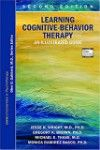 Learning Cognitive-Behavior Therapy, 2nd ed.- An Illustrated Guide: Core Competencies in