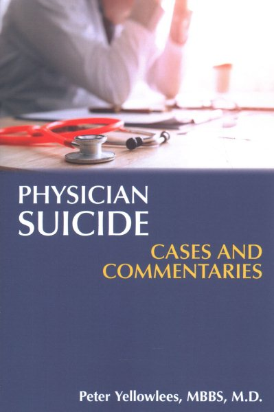 Physician Suicide- Cases & Commentaries