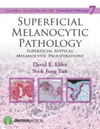 Superficial Melanocytic Pathology- Superficial Atypical Melanocytic Proliferations