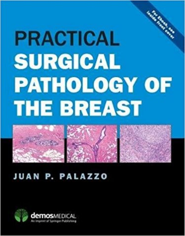 Practical Surgical Pathology of Breast