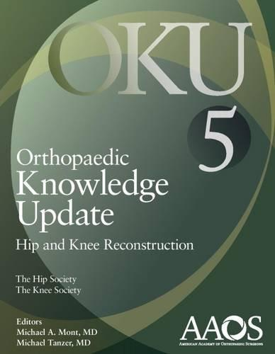 Orthopaedic Knowledge Update: Hip & KneeReconstruction, 5th ed.