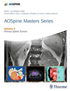AO Spine Masters SeriesVol.2: Primary Spinal Tumors