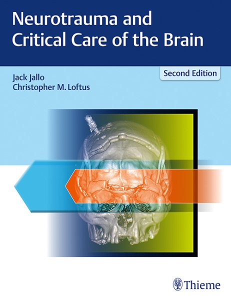 Neurotrauma & Critical Care of the Brain, 2nd ed.