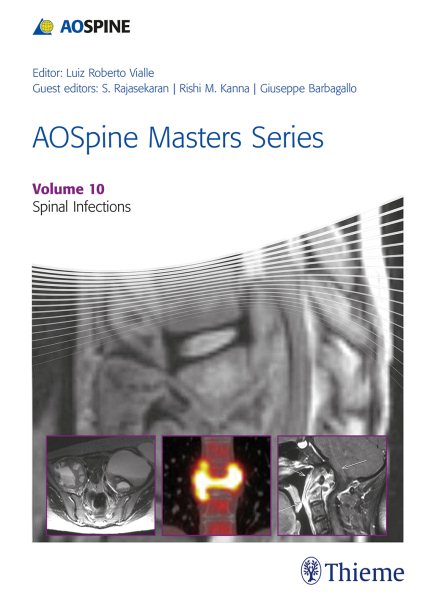 AO Spine Masters SeriesVol.10: Spinal Infections